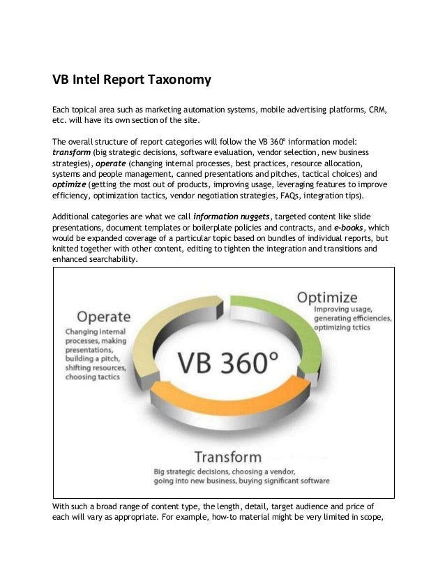 VB Intel Report Taxonomy Each topical area such as marketing automation systems, mobile advertising platforms, CRM, etc. w...