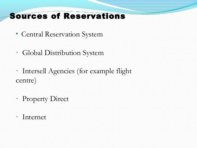 Types of reservation for Central reservation hotel