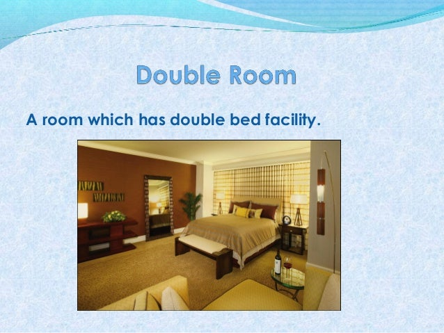 Different types of room in Hotels : different types of room in hotels 6 638 from www.slideshare.net size 638 x 479 jpeg 105kB