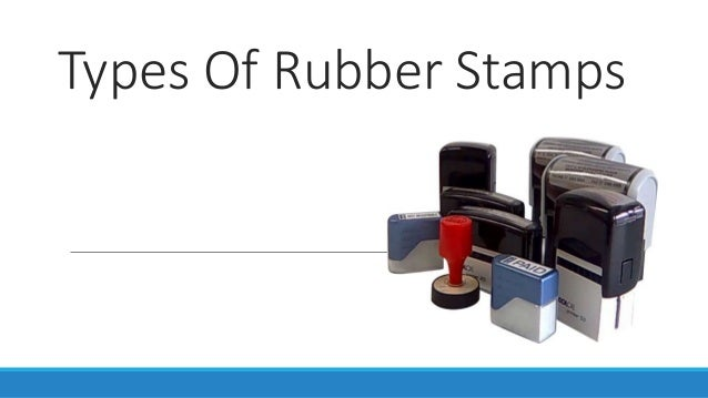 Types of Rubber stamps - By Madhustamps