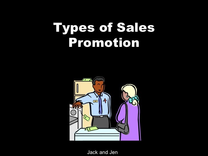 Types of Sales Promotion Jack and Jen
