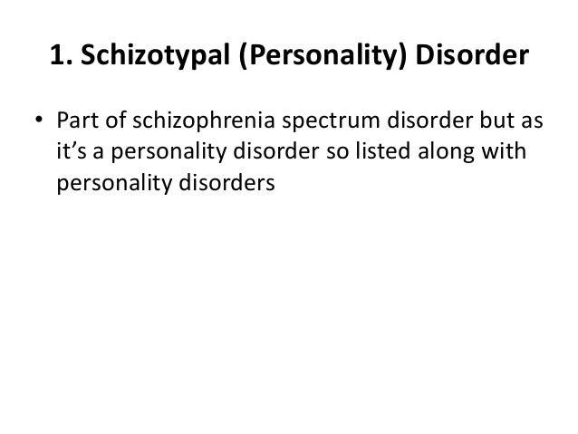 Types of schizophrenia spectrum disorder