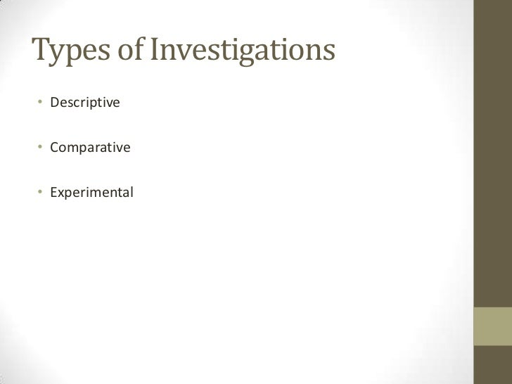 Types of science investigations