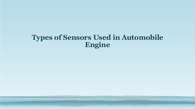 Types of Sensors Used in Automobile Engine