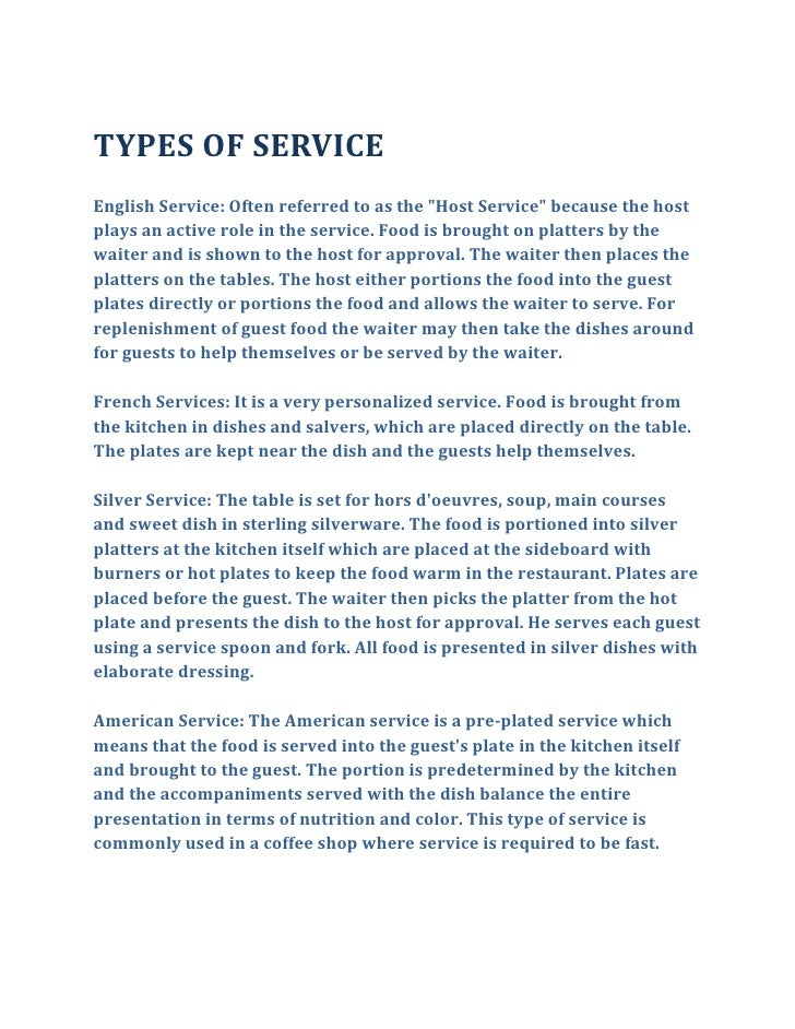 """TYPES OF SERVICEEnglish Service: Often referred to as the """" Host Service""""  because the host plays an active role in the se..."""