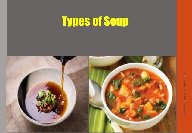 Types of Soup Delhindra/chefqtrainer.blogspot.com