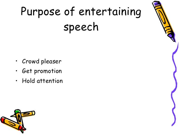 How to write an entertainment speech