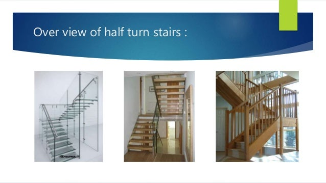 Over View Of Half Turn Stairs ...