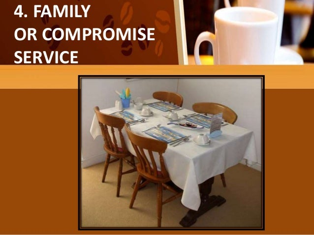 FAMILY OR COMPROMISE SERVICE