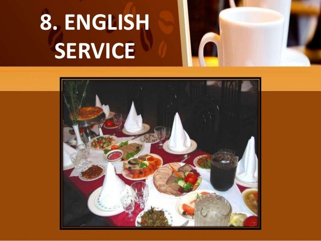 FAMILY OR COMPROMISE SERVICE 8. ENGLISH SERVICE ... & Types of table service