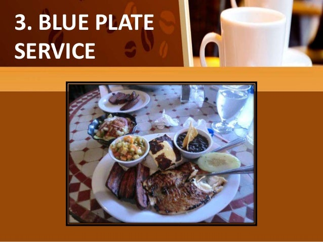 BLUE PLATE SERVICE ... & Types of table service