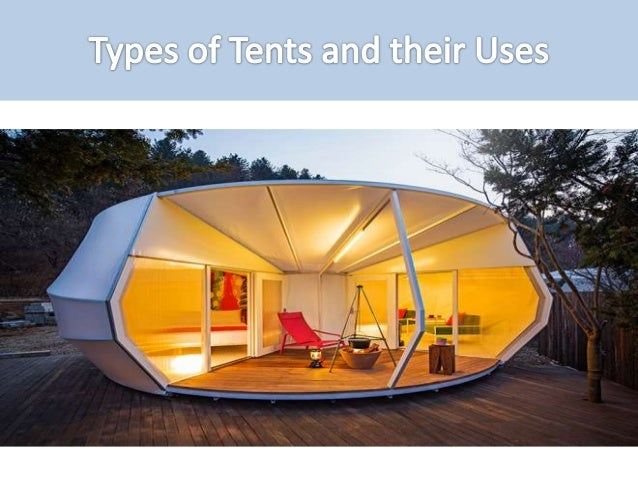 Different Types of Tents and Their Uses