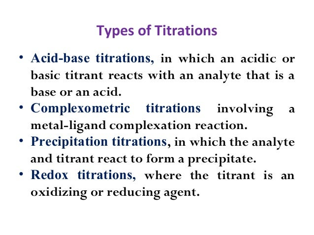 chemistry what is a complexometric titration essay Acid-base titration acid-base titration  (formal and informal) 2 essay writing- descriptive,  complexometric titrations 3.