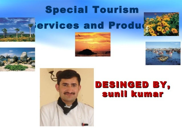 DESINGED BY,DESINGED BY, sunil kumarsunil kumar Special Tourism Services and Products
