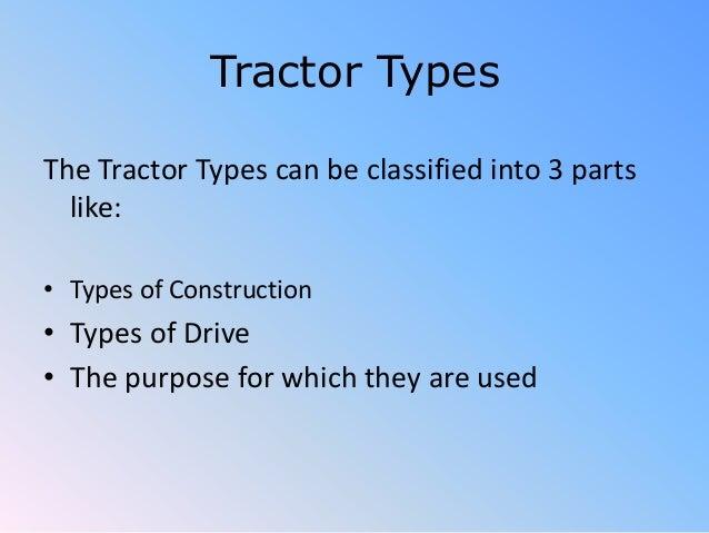 Combine Parts Of The Slideshow : Types of tractors
