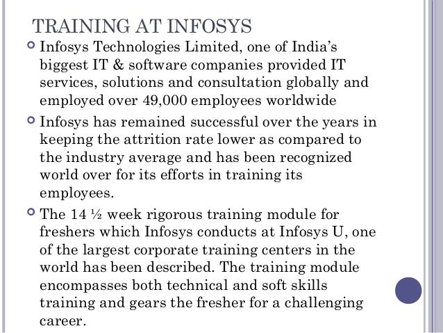 TRAINING AT INFOSYS  Infosys Technologies Limited, one of India's biggest IT & software companies provided IT services, s...