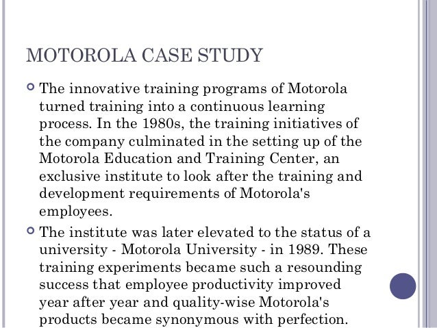 employee training and development at motorola case study