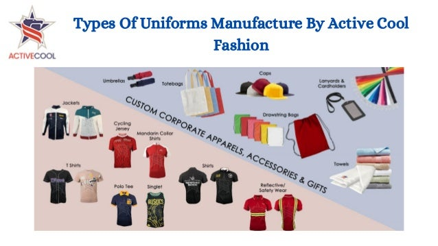 Types Of Uniforms Manufacture By Active Cool Fashion