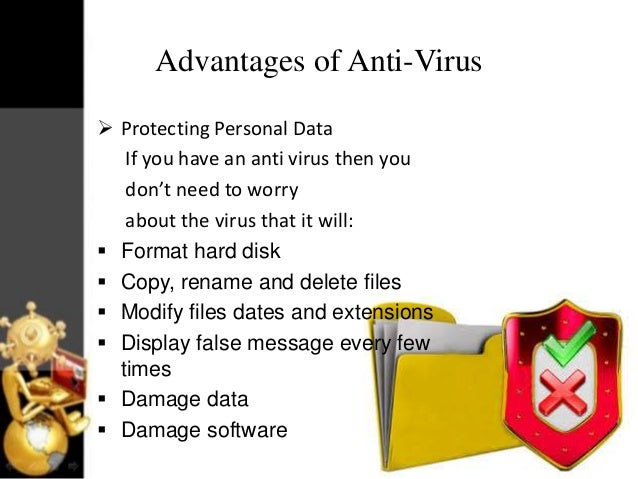 the benefits of antivirus protection What are the benefits of firewall security is an essential tool in a basic computer security arsenal, along with an anti-virus firewall security.