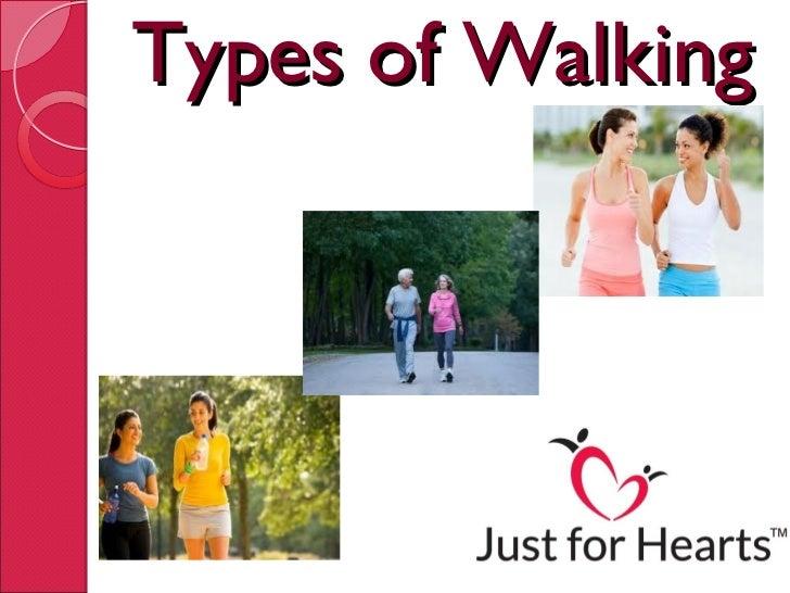 Types of Walking