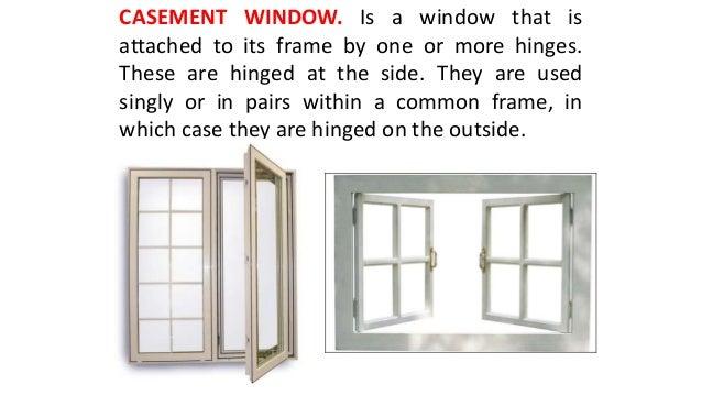 AWNING WINDOW; 4.