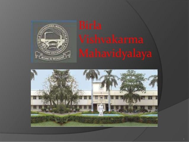 1  Birla  Vishvakarma  Mahavidyalaya