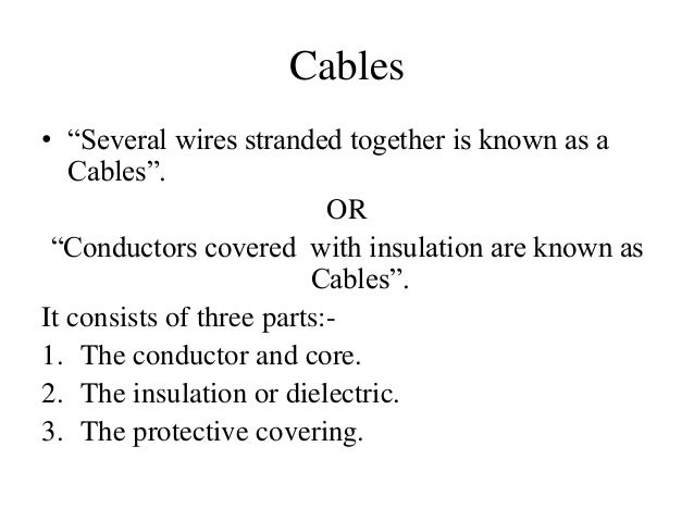 Types of wires,cables,connectors and switches Slide 2