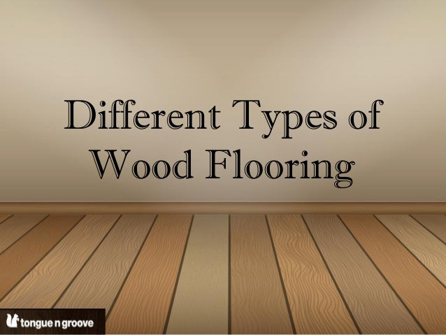 Types of wood flooring for Different types of carpets with pictures