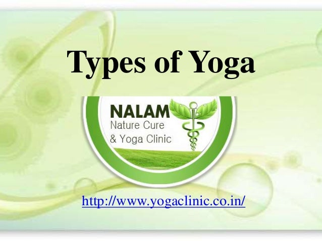 Types of Yoga http://www.yogaclinic.co.in/