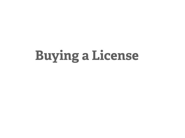 Buying a License