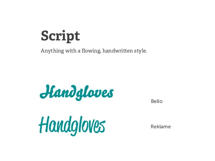 ScriptAnything with a flowing, handwri en style.Handgloves                                  BelloHandgloves                ...