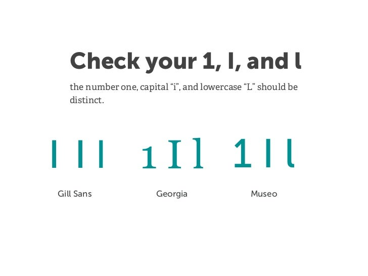 """Check your 1, I, and l   the number one, capital """"i"""", and lowercase """"L"""" should be   distinct.1Il 1Il 1IlGill Sans         ..."""
