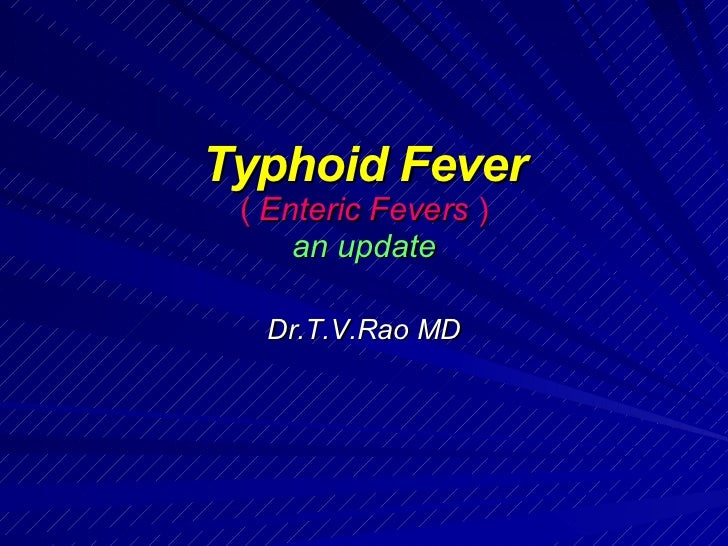 typhoid fever Typhoid fever is caused by salmonella typhi bacteria typhoid fever is rare in industrialized countries however, it remains a serious health threat in the developing world, especially for children typhoid fever spreads through contaminated food and water or through close contact with someone who's.