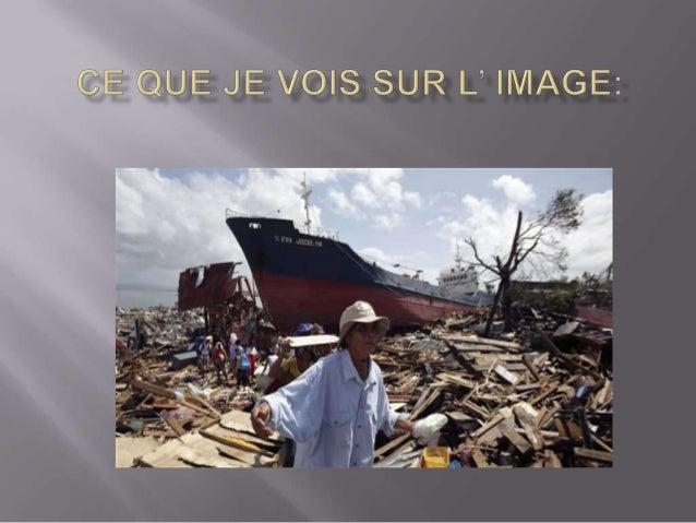 Le typhon qui a frappé les Philippines le 8 novembre 2013 a ravagé la ville de Tacloban. Avec des vents à plus de 300 km/h...