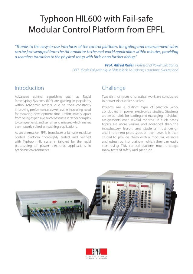"""Typhoon HIL600 with Fail-safe Modular Control Platform from EPFL """"Thanks to the easy-to-use interfaces of the control plat..."""