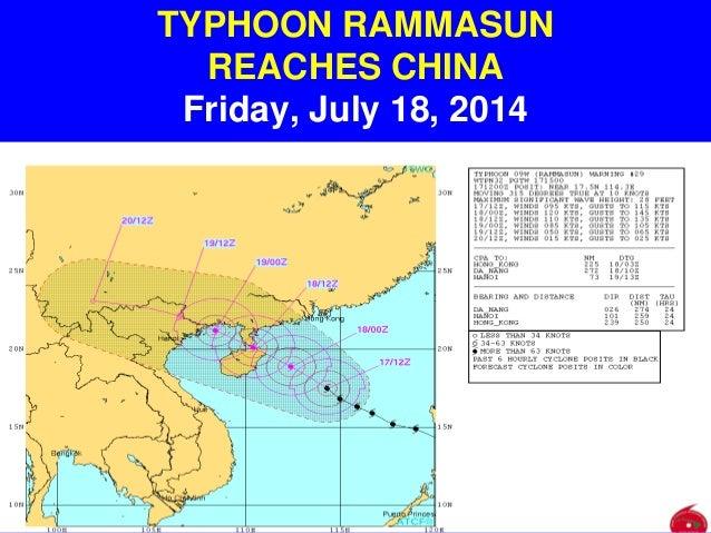 TYPHOON RAMMASUN REACHES CHINA Friday, July 18, 2014