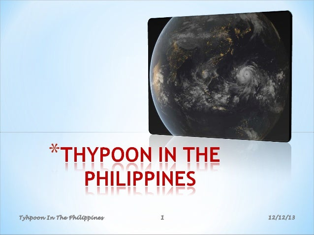 Tyhpoon In The Philippines  1  12/12/13