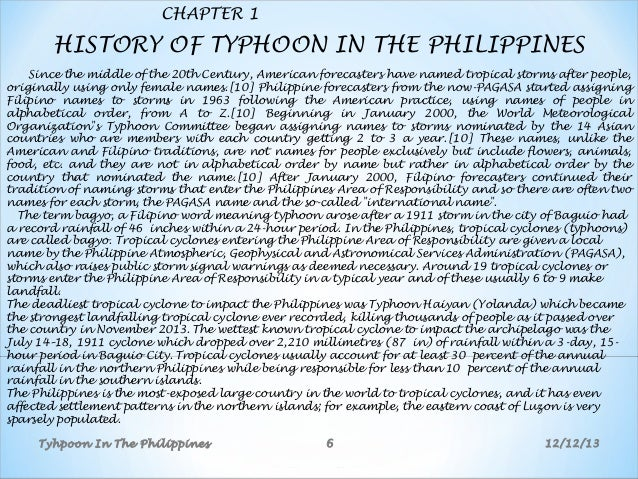 typhoons philippines essay On november 8, typhoon haiyan—known as typhoon yolanda in the philippines—made landfall in the central philippines, bringing strong winds and heavy rains that have resulted in flooding, landslides, and widespread damage.