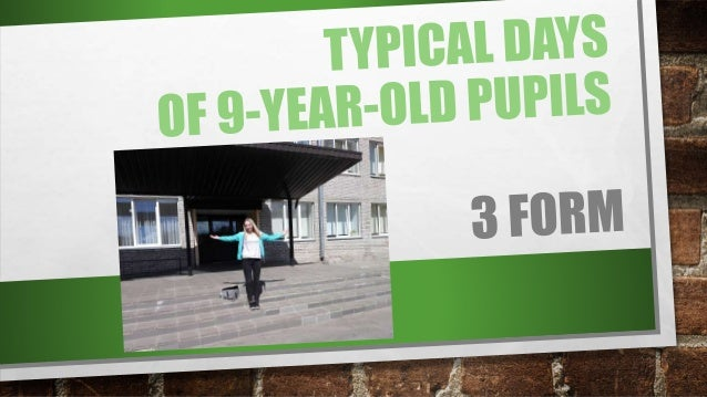 MY TYPICAL DAY IS VERY BUSY. MY NAME IS TANJA. I AM NINE YEARS OLD. I LIVE IN NARVA, ESTONIA. I STUDY IN THE 3D FORM AT NA...