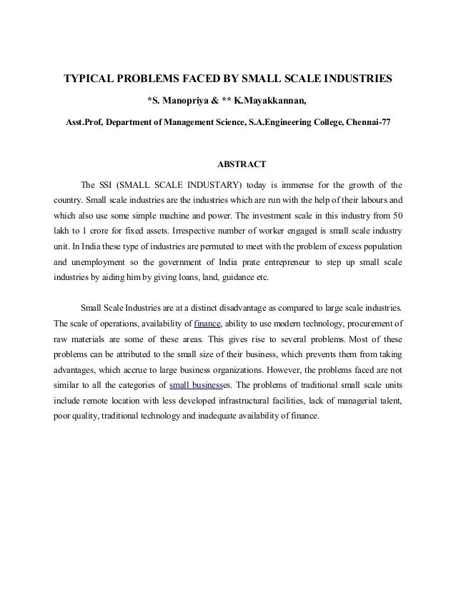 TYPICAL PROBLEMS FACED BY SMALL SCALE INDUSTRIES                          *S. Manopriya & ** K.Mayakkannan,   Asst.Prof, D...