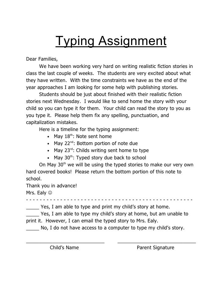 Typing AssignmentDear Families,       We have been working very hard on writing realistic fiction stories inclass the last...
