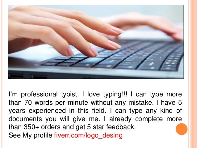 Fiverr Typing job (Type upto 25 pages within 24 hours)