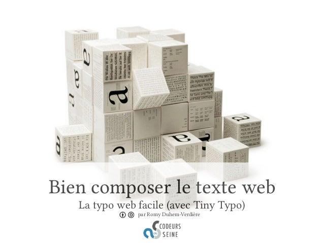 Bien composer le texte web  La typo web facile (avec Tiny Typo)  par Romy Duhem-Verdière