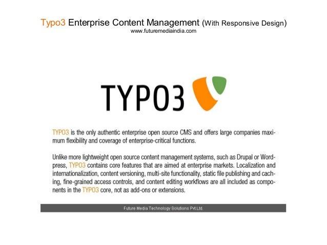 Typo3 Enterprise Content Management (With Responsive Design) www.futuremediaindia.com