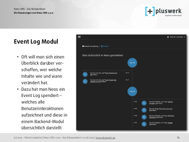 (c) 2015 - Patrick Lobacher | Neos CMS 2.0.0 - das Kompendium | 12.08.2015 | www.pluswerk.ag Neos CMS - das Kompendium 13 ...