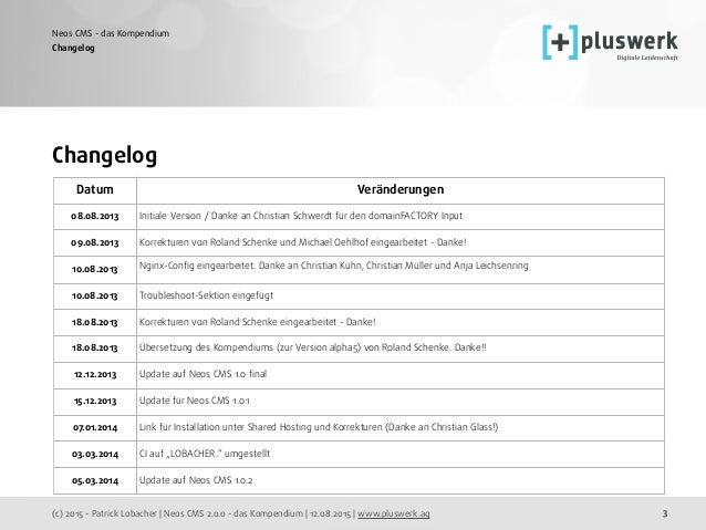 (c) 2015 - Patrick Lobacher | Neos CMS 2.0.0 - das Kompendium | 12.08.2015 | www.pluswerk.ag Neos CMS - das Kompendium 3 C...