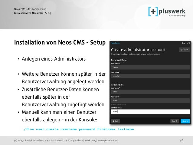 (c) 2015 - Patrick Lobacher | Neos CMS 2.0.0 - das Kompendium | 12.08.2015 | www.pluswerk.ag Neos CMS - das Kompendium 58 ...