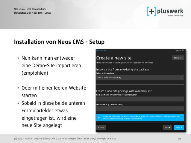 (c) 2015 - Patrick Lobacher | Neos CMS 2.0.0 - das Kompendium | 12.08.2015 | www.pluswerk.ag Neos CMS - das Kompendium 59 ...
