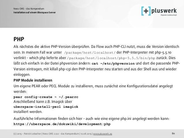 (c) 2015 - Patrick Lobacher | Neos CMS 2.0.0 - das Kompendium | 12.08.2015 | www.pluswerk.ag Neos CMS - das Kompendium 80 ...