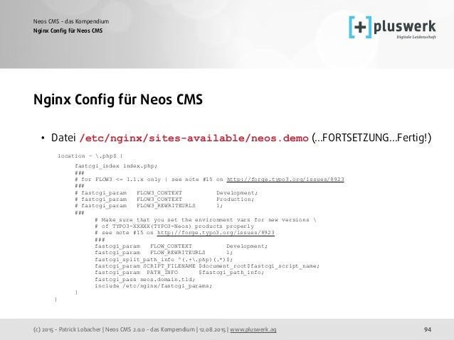 (c) 2015 - Patrick Lobacher | Neos CMS 2.0.0 - das Kompendium | 12.08.2015 | www.pluswerk.ag Neos CMS - das Kompendium 94 ...